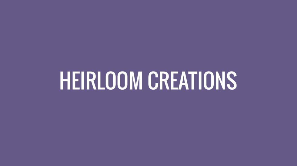 Heirloom-Creations