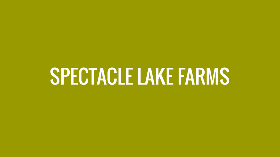 Spectacle-Lake-Farms